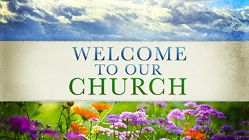 welcome-to-our-church-spring